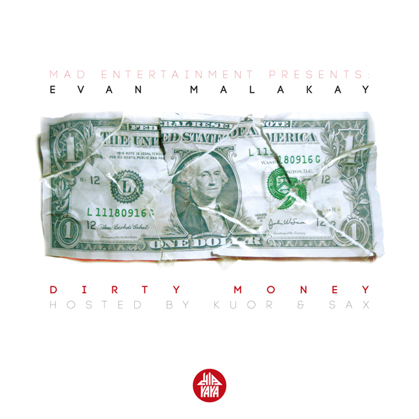 Evan Malakay — Dirty Money
